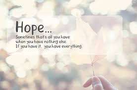 Hope Quotes Beauteous Quotes About Hope Motivation Quotes Success Love Life Family