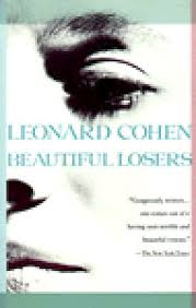 Beautiful Losers Quotes Best of Beautiful Losers By Leonard Cohen
