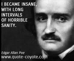 edgar allan poe quotes quote coyote edgar allan poe quotes i became insane long intervals of horrible sanity