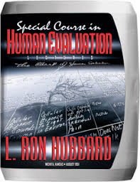 Chart Of Human Evaluation Special Course In Human Evaluation By L Ron Hubbard