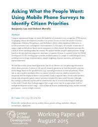 asking what the people want using mobile phone surveys to  asking what the people want using mobile phone surveys to identify citizen priorities working paper 418 center for global development