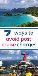 charges travelbudget vacation cruise cruising traveltips