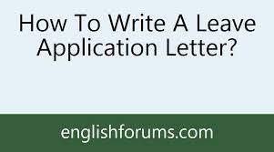 list of reasons for leaving a job how to write a leave application letter