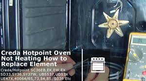 Hotpoint Oven Heating Element Replacement Creda Hotpoint Oven Not Heating Testing Element Replacing On