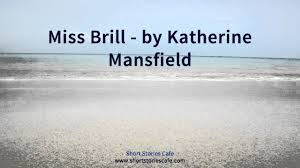 miss brill by katherine mansfield  miss brill by katherine mansfield
