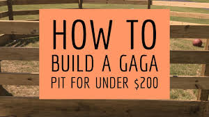 Gaga Pit Design How To Build A Gaga Pit For Less Than 200
