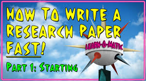 how to write a research paper fast pt starting how to write a research paper fast pt 1 starting