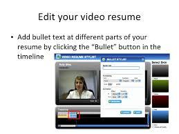 Begin recording; 9. Edit your video resume ...