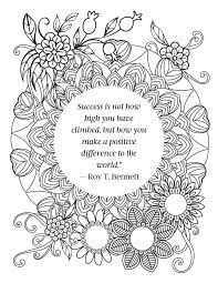 Check below for 5 free quote coloring pages that you can download and color whenever you want! Free Inspirational Quote Coloring Pages For Adults