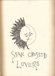 romeo and juliet star crossed lovers quote images about star  romeo and juliet star crossed lovers quote 1000 images about star crossed lovers star