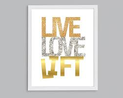 Live Gold Quotes Interesting Items Similar To Live Love Lift Inspirational Fitness Gym Art