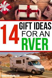14 awesome gifts for rvers motorhome rv and travel trailer diy motorhome trailer diy and cing