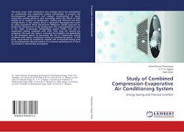 Study of Combined Compression-Evaporative Air Conditioning System ...