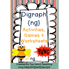 Digraph Activities, Games & Worksheets {ng} - Top Notch Teaching