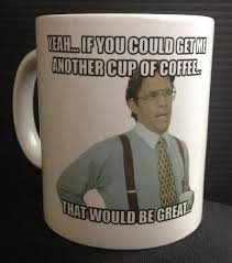 office space coffee mug. LUMBERGH - 11oz Ceramic Coffee Mug OFFICE SPACE TPS Reports Cult Classic FUNNY Office Space I