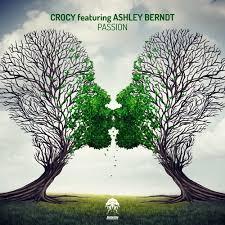 Crocy feat. Ashley Berndt - Passion (Original Mix)[Bonzai Progressive] by  Crocy
