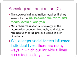 unit the awakening of the sociological imagination part  sociological imagination