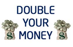 10 Quick Ways To Double Your Money