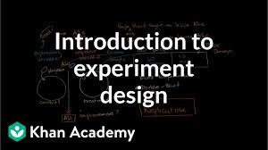 Research Design Worksheet Psychology Introduction To Experiment Design Video Khan Academy
