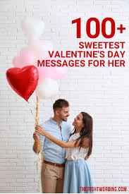 sweetest valentine messages for her