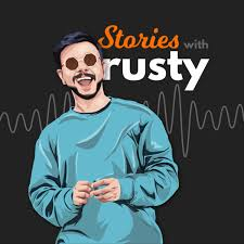 Stories with Rusty