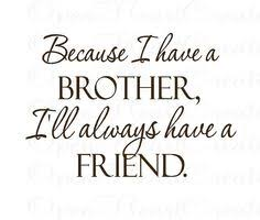 Sibling Quotes Brother on Pinterest | Sibling Quotes, Brother ...