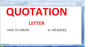 Quote Format Delectable MICROSOFT EXCEL HOW TO MAKE QUOTATION LETTER With SUBJECT COLUMN