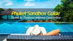 Phuket Sandbox Guide: Travel to Thailand Without Quarantine