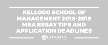 Kellogg School Of Management 2018 2019 Mba Essay Tips And