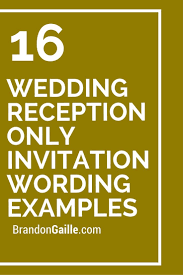 17 best ideas about reception only invitations 16 wedding reception only invitation wording examples