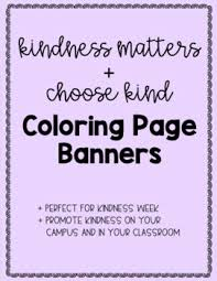 Up to 12,854 coloring pages for free. Kindness Coloring Printable Worksheets Teachers Pay Teachers