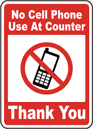 No Cell Phone Use At Counter Sign F7200 By Safetysign Com