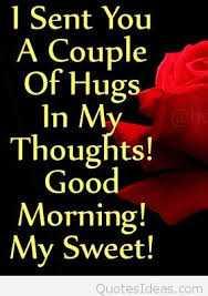 Good Morning Sweetheart Quotes Best Of Good Morning Sweetheart Quote