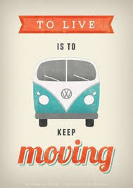 Vw Quote To live is to keep moving print VW camper van print VW poster 24