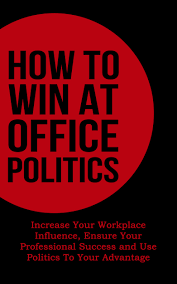 cheap office advantage office advantage deals on line at how to win at office politics increase your workplace influence ensure your professional success
