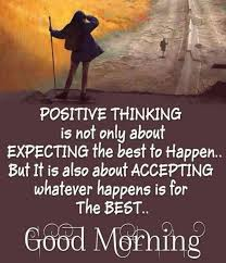 Good Morning Positive Thinking Quotes Best of Good Morning Quotes For Him And Her GM Sayings