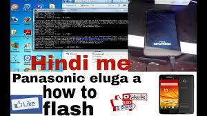 panasonic eluga a flashing How to Flash ...