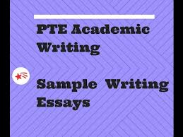 pte academic sample essay writing pte test pte writing section  pte academic sample essay writing pte test pte writing section