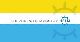 How To Install Apps On Kubernetes With Helm Linode
