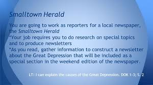 the great depression what do people say lt i can explain the  you are going to work as reporters for a local newspaper the smalltown herald