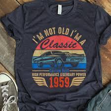 Premium Vintage I'm Not Old I'm A Classic Custom Built Chevrolet Impala 1959 shirt