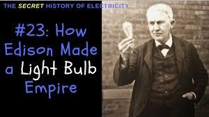 Edison Stole Light Bulb Thomas Edison Biography How Edison Created A Light Bulb Empire