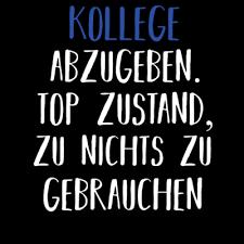 Designs Zum Themakollegen Kollegen T Shirts Und Hoodies Selbst