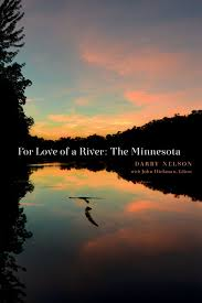 For Love Of A River The Minnesota Darby Nelson