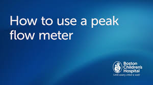 How To Use A Peak Flow Meter Boston Childrens Hospital