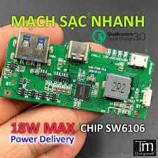 Mạch Sạc Dự Phòng Sạc Nhanh QC 3.0 - PD Chip SW6106 tại Thái Nguyên