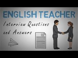 Common Teacher Interview Questions And Answers English Teacher Interview Questions Answers Youtube