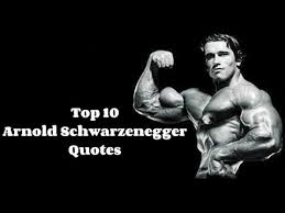 Arnold Schwarzenegger Quotes New 48 Greatest Arnold Schwarzenegger Quotes YouTube