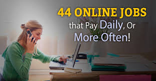 top legitimate online jobs that pay daily or weekly