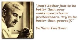 William Faulkner Quotes Best Inspirational Quotes William Faulkner Archives Page 48 Of 48